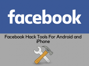 facebook hack tools for android and iphone